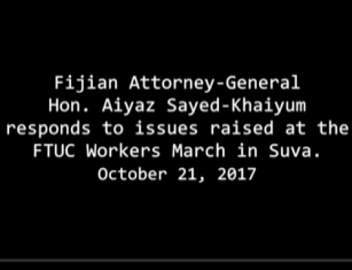 Fiji's AG Responds to FTUC March in Oct 2017